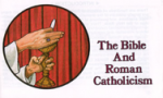 The Bible & Roman Catholicism