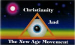 Christianity And The New  Age Movement
