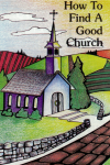 How To Find A Good Church
